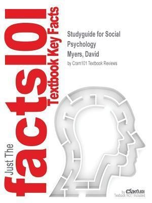 Bog, paperback Studyguide for Social Psychology by Myers, David, ISBN 9780077896492 af Cram101 Textbook Reviews
