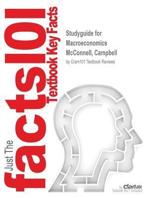 Bog, paperback Studyguide for Macroeconomics by McConnell, Campbell, ISBN 9781259146312 af Cram101 Textbook Reviews