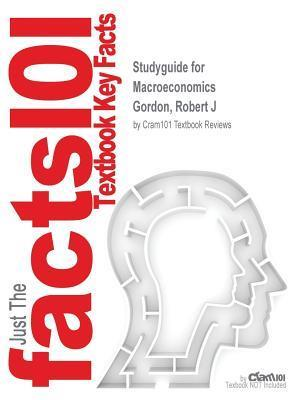 Bog, paperback Studyguide for Macroeconomics by Gordon, Robert J, ISBN 9780133486452 af Cram101 Textbook Reviews