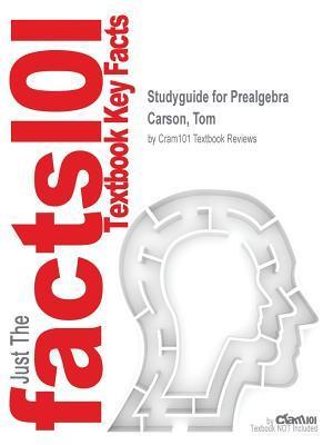 Bog, paperback Studyguide for Prealgebra by Carson, Tom, ISBN 9780321782892 af Cram101 Textbook Reviews