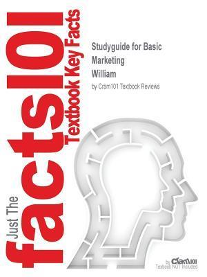 Bog, paperback Studyguide for Basic Marketing by William, ISBN 9780077713256 af Cram101 Textbook Reviews