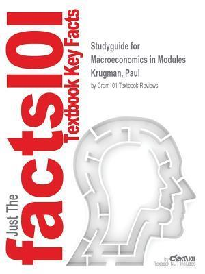 Bog, paperback Studyguide for Macroeconomics in Modules by Krugman, Paul, ISBN 9781464187223 af Cram101 Textbook Reviews