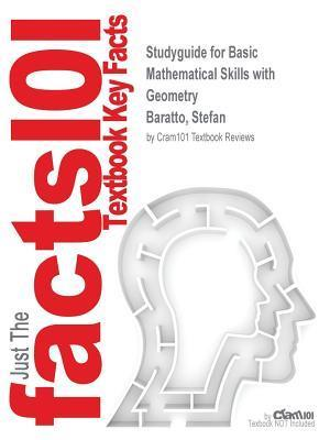 Bog, paperback Studyguide for Basic Mathematical Skills with Geometry by Baratto, Stefan, ISBN 9781259600425 af Cram101 Textbook Reviews