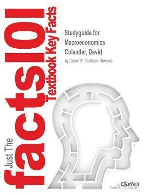 Bog, paperback Studyguide for Macroeconomics by Colander, David, ISBN 9780077715526 af Cram101 Textbook Reviews