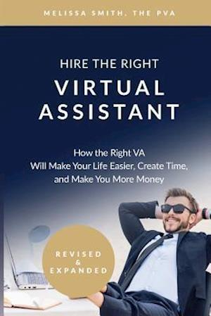 Bog, paperback Hire the Right Virtual Assistant af Melissa Smith