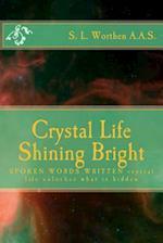 Crystal Life Shining Bright