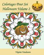 Coloriages Pour Soi - Halloween Volume 2
