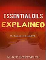 Essential Oils Explained