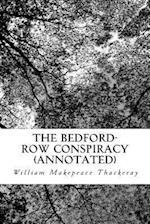 The Bedford-Row Conspiracy (Annotated)