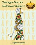 Coloriages Pour Soi - Halloween Volume 3
