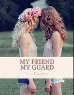 My Friend My Guard