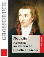 Hymnen an Die Nacht / Geistliche Lieder (Grodruck)