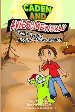 Bog, paperback Caden and Awesome World Take 2 af Naomi Melton