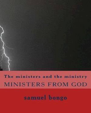 Bog, paperback The Ministers and the Ministry af MR Samuel Bongo