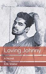 Loving Johnny af Erik M. Walter