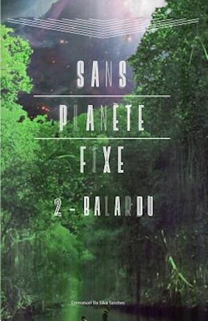 Bog, paperback Sans Planete Fixe af Emmanuel Da Silva Sanches