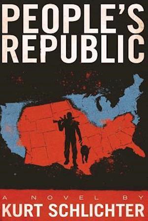 Bog, paperback People's Republic af Kurt Schlichter