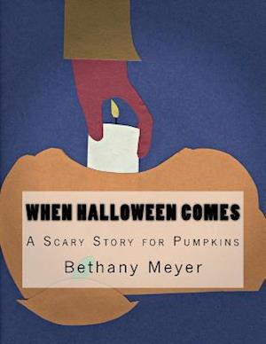 Bog, paperback When Halloween Comes af Bethany Meyer