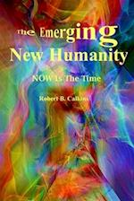 The Emerging New Humanity af Robert B. Calkins
