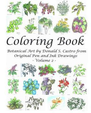 Bog, paperback Botanical Art Coloring Book - Volume 2 af Donald S. Castro