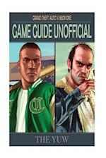 Grand Theft Auto V Xbox One Game Guide Unofficial