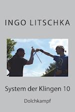 System Der Klingen 10