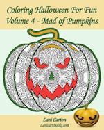 Coloring Halloween for Fun - Volume 4