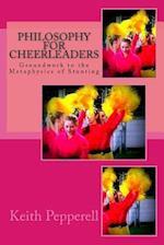Philosophy for Cheerleaders