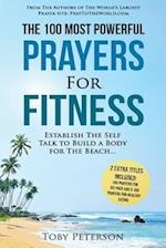 Prayer the 100 Most Powerful Prayers for Fitness 2 Amazing Books Included to Pray for Six Pack ABS & Healthy Eating