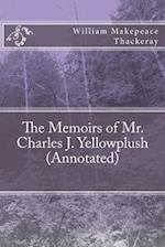 The Memoirs of Mr. Charles J. Yellowplush (Annotated)
