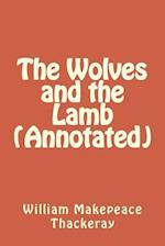 The Wolves and the Lamb (Annotated)