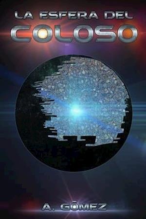 Bog, paperback La Esfera del Coloso af Andres Gomez Ordonez
