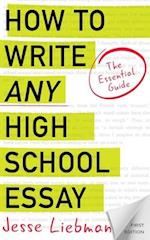 How to Write Any High School Essay
