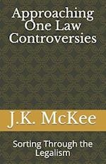 Approaching One Law Controversies