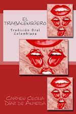 El Trabalenguero af Carmen Cecilia Diaz De Almeida