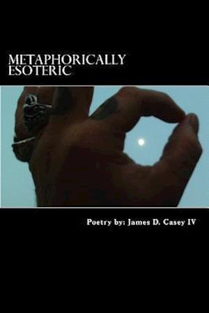 Metaphorically Esoteric