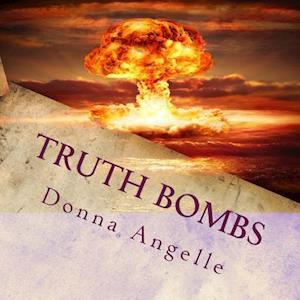Bog, paperback Truth Bombs a Challenge af Donna Marie Angelle