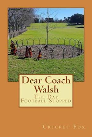 Bog, paperback Dear Coach Walsh af Cricket Fox