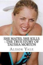 She Mates, She Kills
