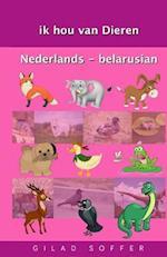Ik Hou Van Dieren Nederlands - Belarusian