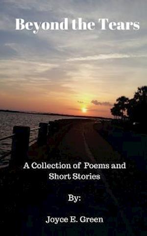 Bog, paperback Beyond the Tears af Joyce E. Green