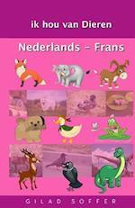Ik Hou Van Dieren Nederlands - Frans