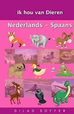 Ik Hou Van Dieren Nederlands - Spaans