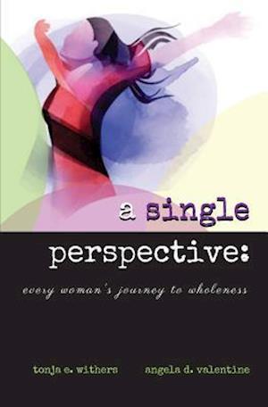 Bog, paperback A Single Perspective af Angela D. Valentine
