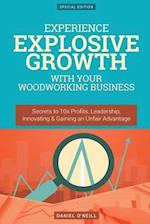 Experience Explosive Growth with Your Woodworking Business af Daniel O'Neill