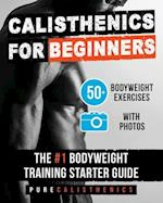 Calisthenics for Beginners af Pure Calisthenics