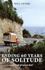 Ending 60 Years of Solitude