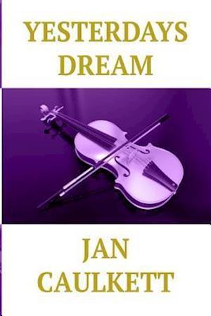 Bog, paperback Yesterdays Dream af Jan Caulkett