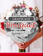 Grayscale Bouquet Coloring Book for Adutls Volume 2