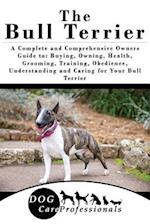 The Bull Terrier af Dog Care Professionals